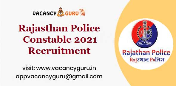 Rajasthan Police Constable 2021 Recruitment
