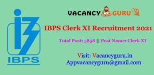 IBPS Clerk XI Recruitment 2021